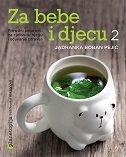 ZA BEBE I DJECU 2 - jadranka boban pejić