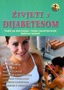 ŽIVJETI S DIJABETESOM - Vodič za otkrivanje i bolje razumijevanje šećerne bolesti M.U. - katherine wright