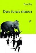 DECA ČUVARA SLONOVA - peter hoeg