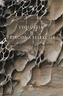 EVOLUCIJA I PRIRODNA SELEKCIJA - Od Anaksimandra do Darvina - marko škorić, aleksej kišjuhas