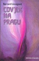 ČOVJEK NA PRAGU - bernard lievegoed