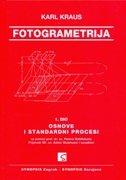 FOTOGRAMETRIJA - Osnove i standardni procesi - karl kraus