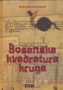 BOSANSKA KVADRATURA KRUGA - dubravko lovrenović