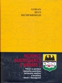 NIJEMCI, AUSTRIJANCI I HRVATI 1 - Prilozi za povijest njemaźko-austrijske nacionalne manjine u Hrvatskoj i Bosni i Hercegovini - goran beus richemberg