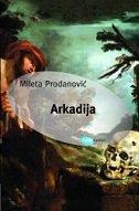 ARKADIJA - mileta prodanović