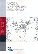 UVOD U BIHEVIORALNU EKONOMIJU - darko (ur.) polšek, kosta (ur.) bovan