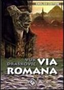 VIA ROMANA (English Edition) - vuk drašković