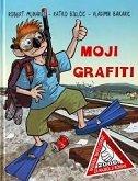 MOJI GRAFITI - robert mlinarec, ratko bjelčić, vladimir bakarić