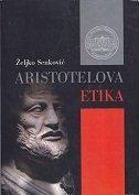 ARISTOTELOVA ETIKA - željko senković