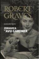 ZDRAVICA ZA AVU GARDNER - robert graves