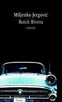 BUICK RIVERA (na nizozemskom jeziku) - miljenko jergović