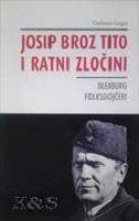 JOSIP BROZ TITO I RATNI ZLOČINI - Bleiburg, Folksdojčeri - vladimir geiger