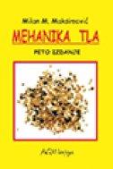 MEHANIKA TLA (Peto izdanje) - milan m. maksimović