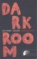 DARKROOM (na poljskom jeziku) - rujana jeger