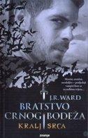 BRATSTVO CRNOG BODEŽA - KRALJ SRCA - j. r. ward