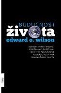 BUDUĆNOST ŽIVOTA - edward o. wilson