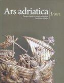 ARS ADRIATICA 1/2011 - Časopis Odjela za povijest umjetnosti Sveučilišta u Zadru - pavuša (gl. ur.) vežić