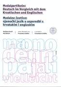 MODALNE ČESTICE - NJEMAČKI JEZIK U USPOREDBI S HRVATSKIM I ENGLESKIM + CD - marijana kresić, mia batinić