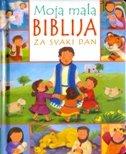 MOJA MALA BIBLIJA ZA SVAKI DAN - melanie mitchell