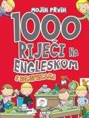 1000 RIJEČI NA ENGLESKOM - Slikovni rječnik s naljepnicama - grupa autora