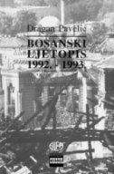 BOSANSKI LJETOPIS 1992.-1993. - dragan pavelić