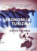 EKONOMIJA TURIZMA - Načela i praksa - grupa autora