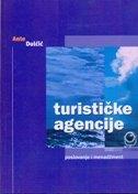 TURISTIČKE AGENCIJE - Poslovanje i menadžment - ante dulčić