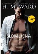 SLOMLJENA - Prvi dio erotske sage - h. m. ward
