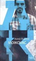 VIDIKOVAC - asmir kujović