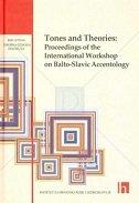 TONES AND THEORIES - Proceedings of the International workshop on Balto - Slavic accentology - ranko matasović, mate kapović