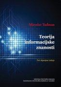 TEORIJA INFORMACIJSKE ZNANOSTI - miroslav tuđman