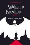 SABLASTI U BRESLAUU - marek krajewski