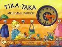 TIKA-TAKA MOJ DAN U VRTIĆU - đurđica (prir.) šokota