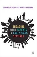 ENGAGING WITH PARENTS IN EARLY YEARS SETTINGS - dianne jackson, martin needham