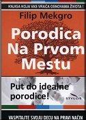 PORODICA NA PRVOM MESTU - Korak po korak do idealne porodice - phillip c. mcgraw