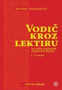 VODIČ KROZ LEKTIRU - za niže razrede osnovne škole 1.- 4. razred (4. izdanje) - davor uskoković