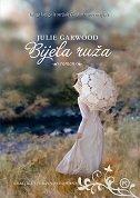 BIJELA RUŽA - julie garwood