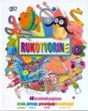RUKOTVORINE - 48 KREATIVNIH PROJEKATA - grupa autora