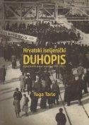 HRVATSKI ISELJENIČKI DUHOPIS - Ogledi, kritike, pisma i prijedlozi (1990. - 2013.) - tuga tarle