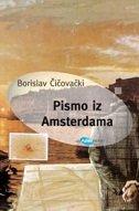 PISMO IZ AMSTERDAMA - borislav čičovački