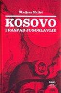 KOSOVO I RASPAD JUGOSLAVIJE - škeljzen malići