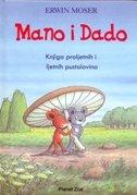 MANO I DADO - Knjiga proljetnih i ljetnih pustolovina - erwin moser