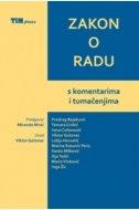 ZAKON O RADU - s komentarima i tumačenjima - skupina autora