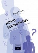 HOMO ECONOMICUS - (ZABLUDELI) PROROK NOVIH VREMENA - daniel cohen