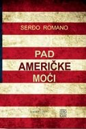 PAD AMERIČKE MOĆI - sergio romano
