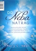 DO NEBA I NATRAG - mary c. neal