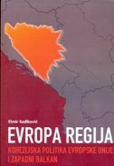 EVROPA REGIJA - Kohezijska politika Evropske unije i zapadni Balkan - elmir sadiković