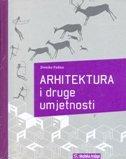 ARHITEKTURA I DRUGE UMJETNOSTI - zvonko pađan