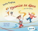 EARLY ENGLISH - PJESMICE ZA DJECU - wendy jensen, janet channon, michaela sangl