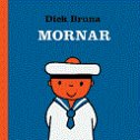 MORNAR - dick bruna